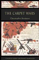 The Carpet Wars by Christopher Kremmer