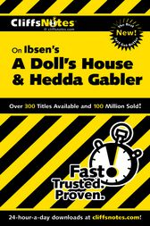 CliffsNotes On Ibsen's A Doll's House and Hedda Gabler by Marianne Sturman