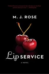 Lip Service by M. J. Rose