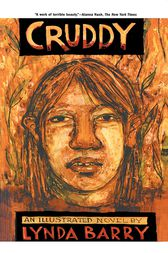 Cruddy by Lynda Barry