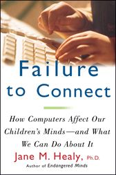 Failure to Connect by Jane M. Healy