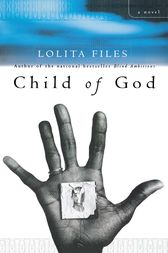 Child of God by Lolita Files