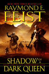 Shadow of a Dark Queen by Raymond E. Feist