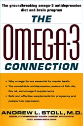 The Omega-3 Connection by M.D. Stoll
