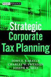 Strategic Corporate Tax Planning by John E. Karayan