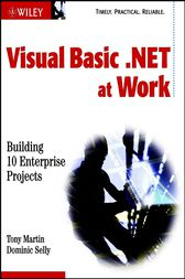 Visual Basic .NET at Work by Tony Martin