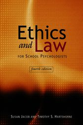 Ethics and Law for School Psychologists by Susan Jacob