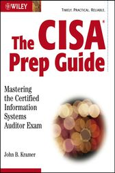 The CISA Prep Guide by John Kramer