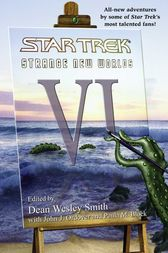 Star Trek: Strange New Worlds VI by Dean Wesley Smith