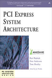 PCI Express System Architecture by Ravi Budruk