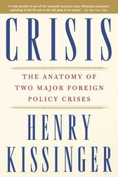 Crisis by Henry Kissinger