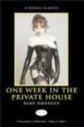 One Week in the Private House by Esme Ombreux