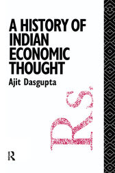 A History of Indian Economic Thought by Ajit K. Dasgupta