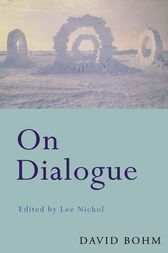 On Dialogue by David Bohm