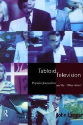 Tabloid Television by John Langer