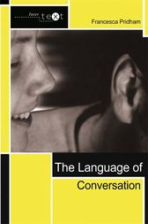 The Language of Conversation by Francesca Pridham