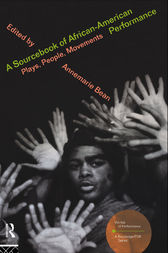 A Sourcebook on African-American Performance by Annemarie Bean