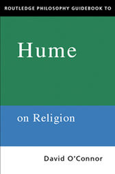 Routledge Philosophy GuideBook to Hume on Religion