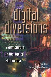 Digital Diversions by Julian Sefton-Green