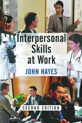 Interpersonal Skills at Work by John Hayes