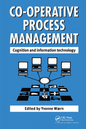 Cooperative Process Management: Cognition And Information Technology by Y Waern