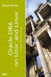 Oracle DBA on UNIX and Linux by Michael Wessler