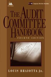 The Audit Committee Handbook by Louis Braiotta