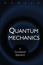Quantum Mechanics by Hendrik F. Hameka