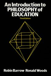 INTRODUCTION TO THE PHILOSOPHY OF EDUCATION, 4th edition