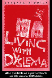 Living With Dyslexia by Barbara Riddick