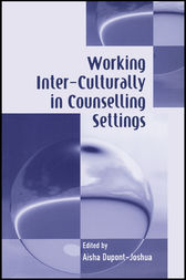 Working Inter-Culturally in Counselling Settings by Aisha Dupont-Joshua