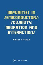 Impurities in Semiconductors by Victor I. Fistul