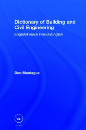Dictionary of Building and Civil Engineering by Don Montague