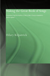 Making the Great Book of Songs by Hilary Kilpatrick