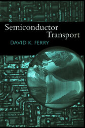 Semiconductor Transport by David Ferry