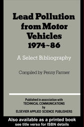 Lead Pollution From Motor Vehicles 1974-1986 by P. Farmer