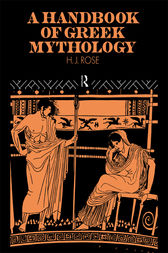 A Handbook of Greek Mythology by H. J. Rose