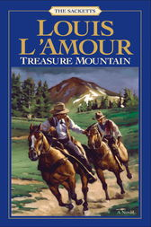 Treasure Mountain by Louis L'Amour