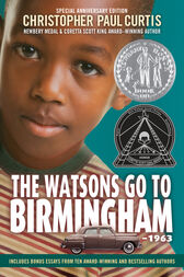 The Watsons Go to Birmingham--1963 by Christopher Paul Curtis