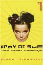 Army of She by Evelyn McDonnell