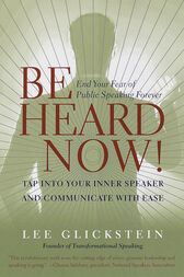 Be Heard Now! by Lee Glickstein
