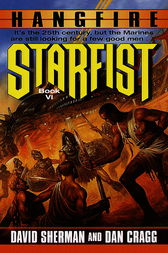 Starfist: Hangfire by David Sherman