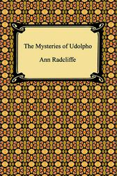 he mysteries of udolpho by ann Struggling with ann radcliffe's the mysteries of udolpho check out our  thorough summary and analysis of this literary masterpiece.