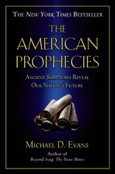 The American Prophecies by Michael D. Evans