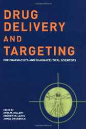 Drug Delivery and Targeting by Anya M. Hillery