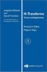H-Transforms by Anatoly A. Kilbas
