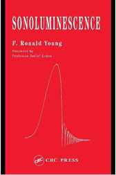 Sonoluminescence by F. Ronald Young