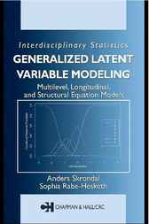 Generalized Latent Variable Modeling:  Multilevel, Longitudinal, and Structural Equation Models