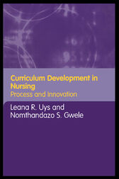 Curriculum Development in Nursing by Leana Uys
