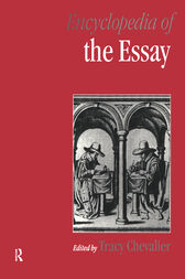 Encyclopedia of the Essay by Tracy Chevalier